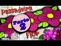 PASSADEIRA FLOR VIOLETA VÍDEO 01 passo a passo - YouTube