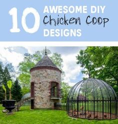 10 Awesome DIY Chicken Coop Designs. A collection of 10 free plans but these are not your usual bog standard chicken coop plans They are awesome designs.