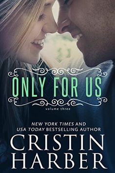 Only for Us by Cristin Harber http://www.amazon.com/dp/B00UTNRDEO/ref=cm_sw_r_pi_dp_9oNUvb0KRK0VJ
