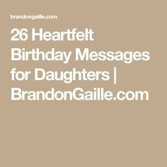 27 Heartfelt Birthday Messages for Daughters Happy Bday Message, Birthday Message For Daughter, Letter To Daughter, Birthday Quotes For Daughter, Happy Birthday Friend, Happy Birthday Images, Birthday Verses For Cards, Birthday Card Sayings, Birthday Sentiments