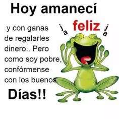Pin by norma torres on buenos dias! Good Morning In Spanish, Good Morning Meme, Morning Memes, Morning Greetings Quotes, Good Morning Good Night, Morning Wish, Good Day Quotes, Real Life Quotes, Funny Phrases