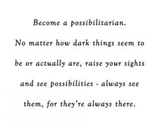 Become a possibilitarian!