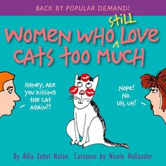 Fur Everywhere: Women Who Still Love Cats Too Much Book Review and... #Review #CatBooks #Book #cats #Giveaway