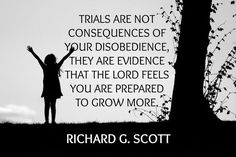 A look back at some of the most memorable quotes by Elder Richard G. Scott