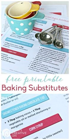 Free Printable Baking Substitutes | Here's your list for flour substitutes, sugar and sweetener substitutes. Find a substitute for corn syrup, brown sugar, honey and more. Grab your free copy by clicking on the photo. http://TodaysCreativeLife.com