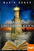 La Hermandad De Los Libreros Muertos de Sánchez Carrasco, María Rosa 978-84-9778-738-3