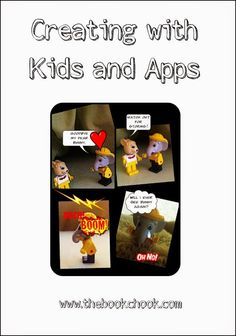 The Book Chook: Creating with Kids and Apps. My recommended apps (so far) that kids can create with are gathered here in a list. #edtech #iPad
