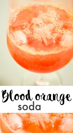BLOOD ORANGE SODA | VERIAPPELSIINISOODA
