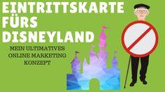 Online Marketing und die Eintrittskarte fürs Disneyland