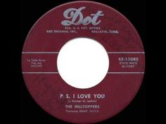 ▶ 1953 HITS ARCHIVE: P.S. I Love You - Hilltoppers - YouTube