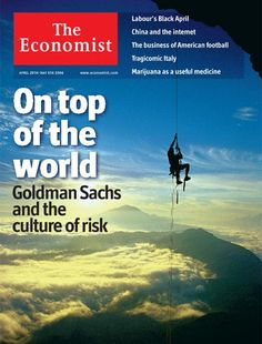 On top of the world: Goldman Sachs and the culture of risk | The Economist