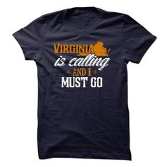 Virginia calling, I must go - #gift #small gift. LOWEST SHIPPING => https://www.sunfrog.com/States/Virginia-calling-I-must-go.html?68278