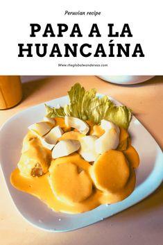 Peruvian Dishes, Peruvian Cuisine, Peruvian Recipes, Papa A La Huancaina Recipe, Sauce Recipes, Great Recipes, Cooking Recipes, Favorite Recipes, Gastronomia