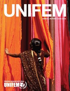 The Annual Report documents UNIFEM's work to foster women's empowerment Female Empowerment, To Focus, The Fosters, Passion, Inspiration, Color, Biblical Inspiration, Colour, Inspirational