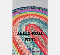 Details: This listing is for a paper copy of the Jelly-Roll Rug pattern (pattern will be available for download upon purchase). The rug finishes at approximately 30 x 44 Oval This pattern is to make a Colorful Area Rug from a Jelly-Roll (Moda fabrics bundle these as forty-two 2-1/2 X WOF