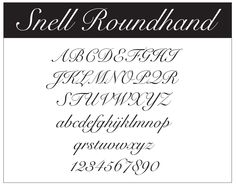 Snell Roundhand - typography