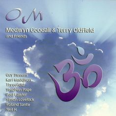 OM by Medwyn Goodall & Terry Oldfield on Apple Music Reiki, Listen To Song, Cd Cover, Apple Music, Itunes, Om, Meditation Sounds, Album, Songs