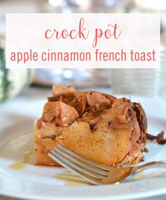 Crock-Pot Apple Cinnamon French Toast