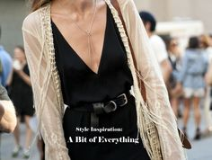 Style Inspiration: A Bit of Everything