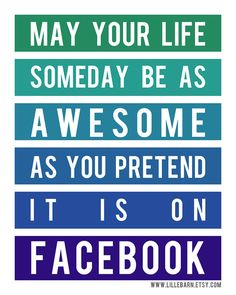May your life be as awesome as facebook printable quote,  typography poster, home decor - 8x10