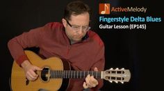 Delta Blues Guitar Lesson – Fingerstyle Composition – EP145