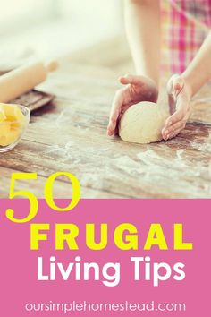 Discover 50 Frugal Living Tips Over the years I've collected hundreds of ways to be frugal. Some of the frugal living tips I've used are great while others were not worth keeping. However, I'll let you be the judge to see if any of these will make it to your save list. #frugalliving #savingmoney #frugaltips