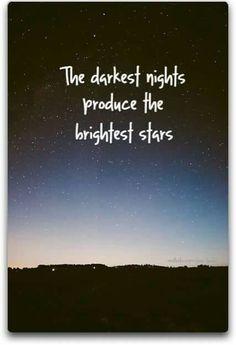 Le notti più scure producono le stelle più brillanti