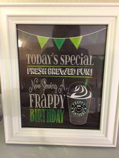 Starbucks Birthday Party, Birthday Chalkboard, 12th Birthday, Party Signs, Party Ideas, Mom, Ideas Party, Mothers, Birthday Board