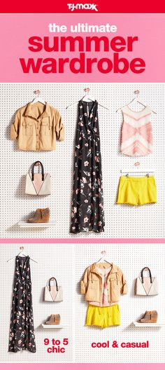 Build your summer wardrobe with a few key pieces—a floral maxi dress, a neutral jacket, a pop of color, and an easy tank. Mix, match, and accessorize each piece with block heels and a blush handbag for an outfit that works overtime. Find your summer style at T.J.Maxx and tjmaxx.com.