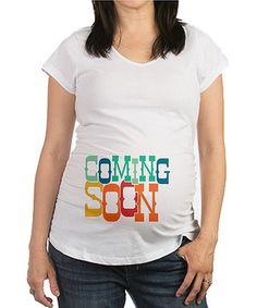 Look at this #zulilyfind! White 'Coming Soon' Maternity Tee by CafePress #zulilyfinds