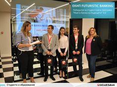 """деята на екип Futuristic banking за иновации в разплащанията за корпоративни клиенти спечели приза за най-добър проект в четвъртото издание на студентската програма на УниКредит Булбанк """"Моята банка на бъдещето"""""""