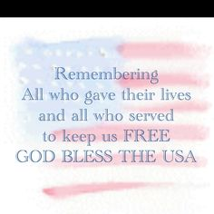 GOD BLESS OUR MILITARY -- RIP