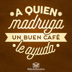 Calientito y Rico. Cafe Quotes, Food Quotes, Bakery Decor, Bakery Cafe, I Love Coffee, My Coffee, Morning Coffee, Coffee Cafe, Coffee Shop