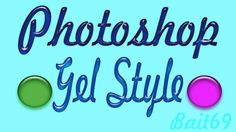 Estilo Gel para Photoshop | Bait69blogspot