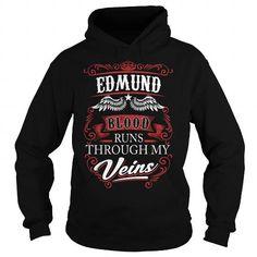 I Love EDMUND EDMUNDYEAR EDMUNDBIRTHDAY EDMUNDHOODIE EDMUND NAME EDMUNDHOODIES  TSHIRT FOR YOU Shirts & Tees