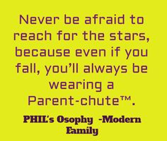 reach for the Stars quote -Phil on Modern Family