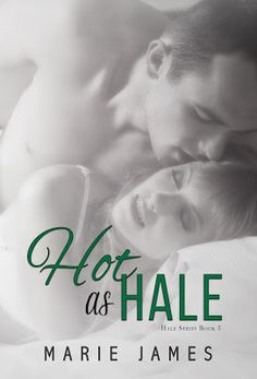 Toot's Book Reviews: Spotlight, Teasers, Excerpt & Giveaway: Hot as Hale (Hale #3) by Marie James