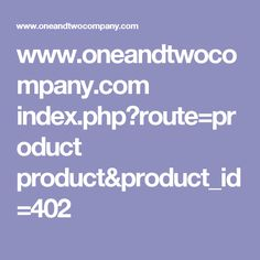www.oneandtwocompany.com index.php?route=product product&product_id=402