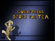 Everything Stops for Tea - Professor Elemental - YouTube