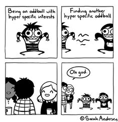 Sarah's Scribbles by Sarah Andersen for May 2019 - GoComics Funny Relatable Memes, Funny Jokes, Hilarious, Cute Comics, Funny Comics, Sarah Anderson Comics, Sarah's Scribbles, 4 Panel Life, Find My Friends
