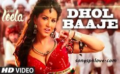 http://songspklove.com/wp-content/uploads/2015/03/Dhol-Baaje-Video-Song-Download-–-Ek-Paheli-Leela-By-Sunny-Leone-songs-pk-love.jpg