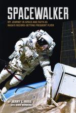 Jerry L. Ross and John Norberg – Spacewalker http://www.henkjanvanderklis.nl/2013/09/jerry-l-ross-and-john-norberg-spacewalker/
