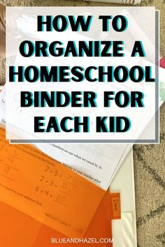 Here's how we have simplified our homeschool organization using a binder for each child! Filled with everything they'll be doing for the week, they can grab their binder and meet me at the table. Stop feeling frazzled over who needs to do what, and make it easy to take all your homeschool work outside or to another room. Make it easy for kids to pace themselves and see the work they have for the week this way! #blueandhazel #homeschool #homeschoolorganization
