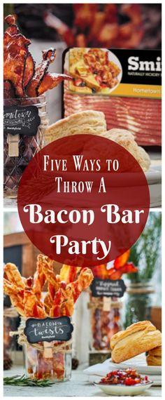 Five Ways to Throw A Bacon Bar Party plus win free bacon for an entire year!!  AD SmithfieldBaconBar