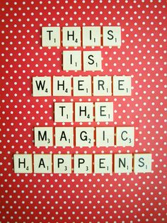 This is Where The Magic Happens by Mable Tan