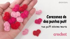 Corazones de San Valentín tejido a crochet con solo 2 puntos puff Crochet 2 puff stitches hearts Knitting ProjectsKnitting FashionCrochet BlanketCrochet Amigurumi Crochet Diy, Crochet Gifts, Crochet Motif, Crochet Flowers, Crochet Stitches, Crochet Patterns, Crochet Hearts, Puff Stitch Crochet, Crochet Buttons