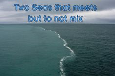 Two Oceans that meets but do not mix - Miracle of Quran - Islamic Paradise