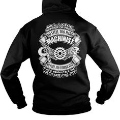 Machinist Tshirts - Hoodies