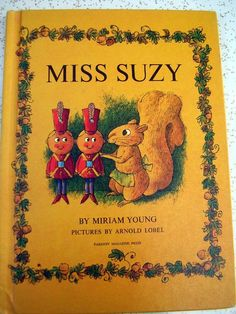 One of my favorite books as a child . Miss suzy squirrel book | 1960s Book MISS SUZY Squirrel Adorable Illustrations Childrens Book