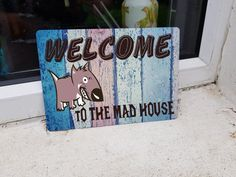 funny dog door sign - mad house - welcome sign- pet sign - house sign - door or wall metal sign - 210mm x 148mm